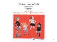 Flickor med ADHD-Svenny Kopp.pdf - Svenska Föreningen för Barn
