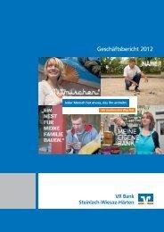 Geschäftsbericht 2012 - VR Bank Steinlach-Wiesaz-Härten eG