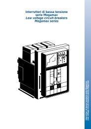 Interruttori di bassa tensione serie Megamax Low voltage circuit ...