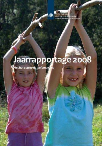 Jaarrapportage 2008 - Inspectie Leefomgeving en Transport
