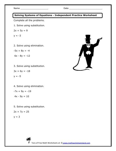 Solving Systems of Equations Independent Practice Worksheet