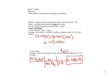 March 3, 2008 Objectives: define molarity and practice calculating ...