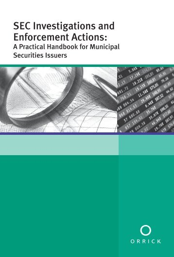 SEC Investigations and Enforcement Actions: A Practical Handbook