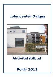 Lokalcenter Dalgas Aktivitetstilbud Forår 2013 - Aarhus.dk