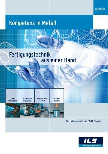 Kompetenz in Metall Fertigungstechnik aus ... - EMKA Beschlagteile