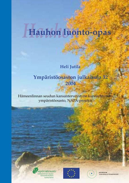 Hauhon luonto-opas (pdf 3,7 Mt) - Hämeenlinna
