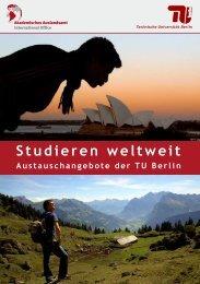 Studieren weltweit - Akademisches Auslandsamt - TU Berlin