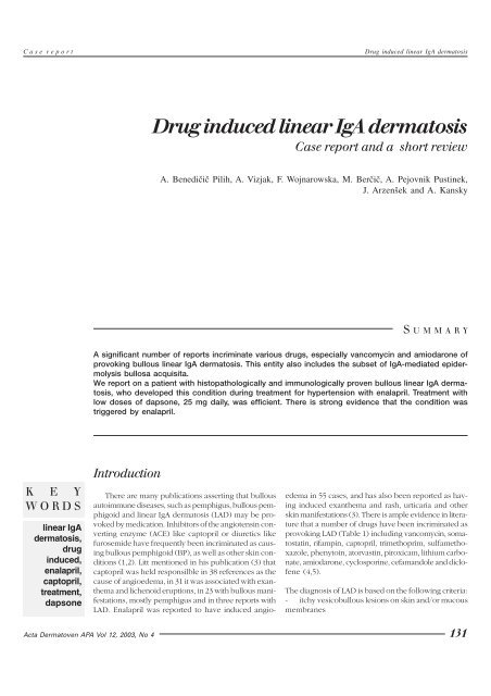 Drug induced linear IgA dermatosis. Case report and a short review
