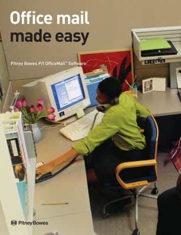 Office mail made easy - Pitney Bowes