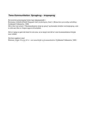 Tema Kommunikation: Sprogbrug – kropssprog