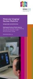 Molecular Imaging / Nuclear Medicine - RSNA 2008 - Radiological ...