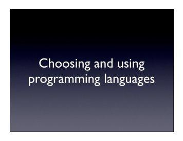Choosing and using programming languages (PDF)