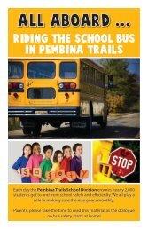 Aboard...Riding The School Bus In Pembina Trails