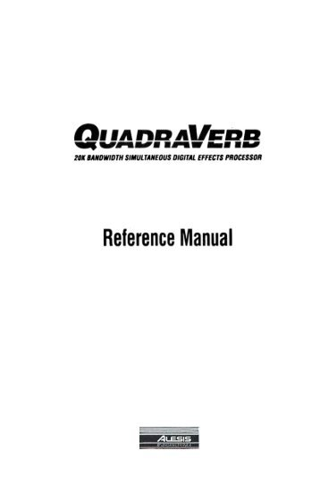 Alesis QuadraVerb Reference Manual - v1.0