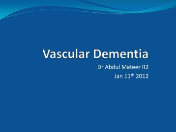 Vascular Dementia - Department of Medicine