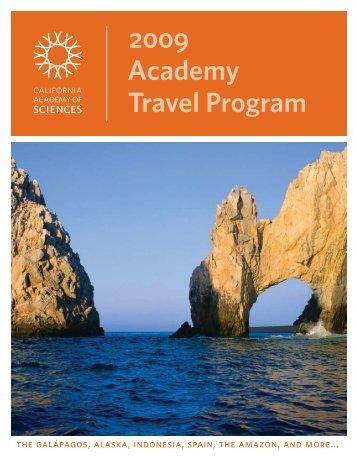 2009 Academy Travel Program - California Academy of Sciences