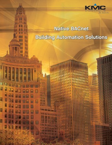 Native BACnet Building Automation Solutions - KMC Controls