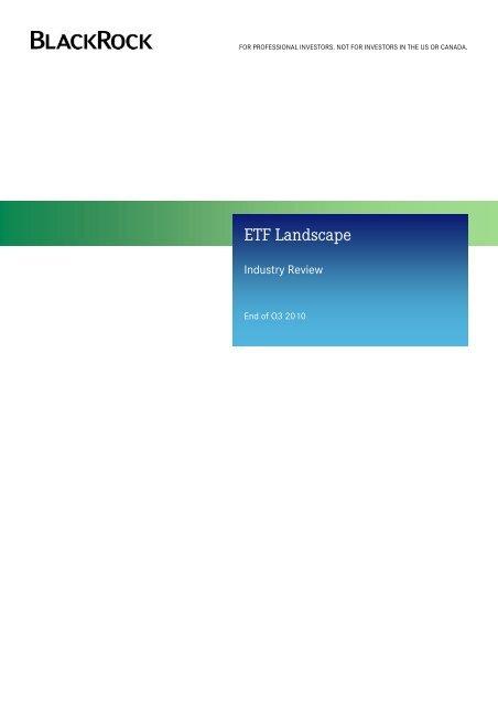 Etf Landscape Industry Review Q3 2010 Blackrock