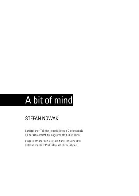 A bit of mind - Digitale Kunst