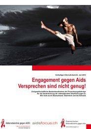 Engagement gegen Aids Versprechen sind nicht genug!