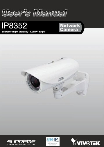 Vivotek IP8352 User Manual - Use-IP