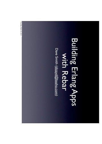 Building Erlang Apps with Rebar - Erlang Factory