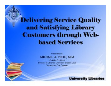 Delivering Service Quality and Satisfying Library Customers through ...