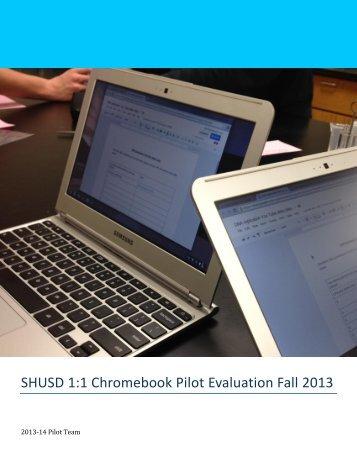 SHUSD Chromebook Pilot Report 111213