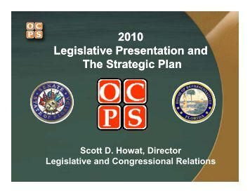 2010 Legislative Presentation - Orange County Public Schools