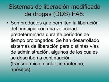 Sistemas de liberación modificada de drogas (DDS) FA7: