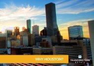 Why Houston Brochure - Transwestern