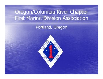 Oregon/Columbia River Chapter First Marine Division Association