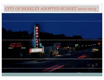 2012-13 Adopted Budget online here - City of Berkley