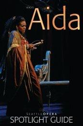 Spots 0809 AIDA.indd - Seattle Opera