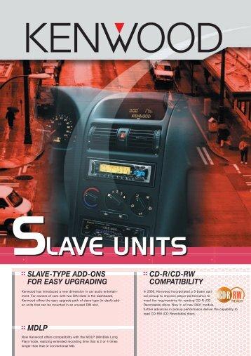 SLAVE UNITS SLAVE UNITS - Kenwood
