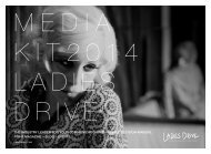 to download the Ladies Drive media kit 2014 and more infos in