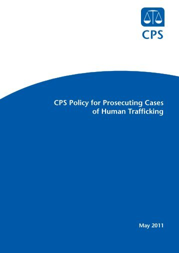 CPS Policy for Prosecuting Cases of Human Trafficking - Crown ...