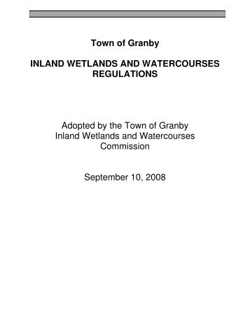 Inland Wetlands Regulations - Town of Granby