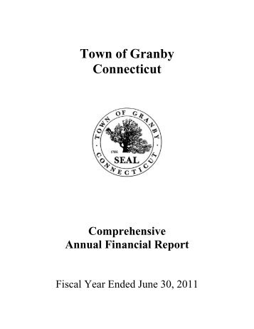 Granby Comprehensive Annual Financial Report ... - Town of Granby