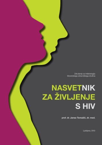 nasvetnik za življenje s hiv - Univerzitetni Klinični Center Ljubljana