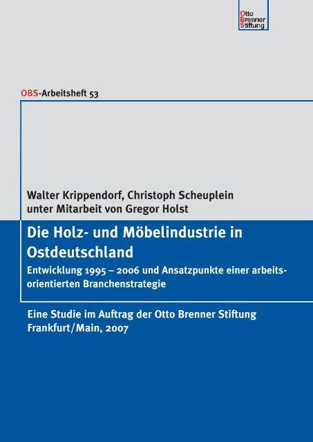 Die Holz- und Möbelindustrie in Ostdeutschland - Otto Brenner Shop