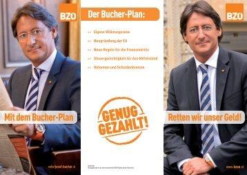 Retten wir unser Geld! Der Bucher-Plan: Mit dem Bucher-Plan - BZÖ