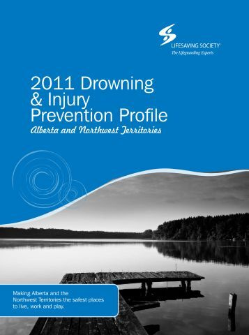 2011 Drowning & Injury Prevention Profile - Lifesaving Society