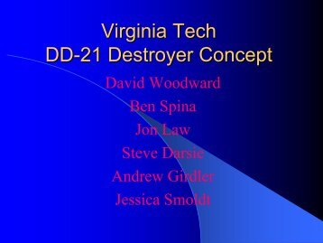 Virginia Tech DD-21 Destroyer Concept - the AOE home page ...
