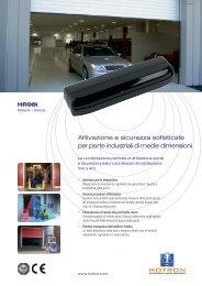 Attivazione e sicurezza sofisticate per porte industriali di ... - Hotron