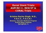 Renal Stent Trials: ASPIRE II, RESIST & CORAL ... - summitMD.com