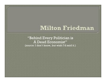 """Behind Every Politician is A Dead Economist"""
