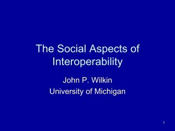 The Social Aspects of Interoperability - Digital Library Federation