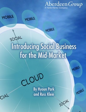Introducing Social Business for the Mid-Market - Aberdeen Group