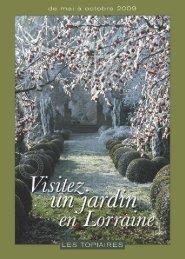 Brochure jardins 2009 - Tourisme en Lorraine